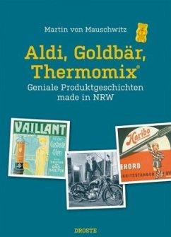 Aldi, Goldbär, Thermomix® - Mauschwitz, Martin von