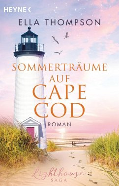 Sommerträume auf Cape Cod / Lighthouse-Saga Bd.2 - Thompson, Ella