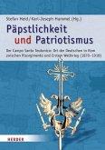 Päpstlichkeit und Patriotismus