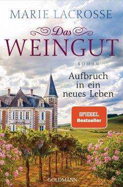 Aufbruch in ein neues Leben / Das Weingut Bd.2 - Lacrosse, Marie