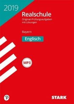 Abschlussprüfung Realschule Bayern 2019 - Englisch mit MP3-CD
