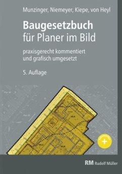 Baugesetzbuch für Planer im Bild - Munzinger, Timo; Niemeyer, Eva Maria; Kiepe, Folkert; Heyl, Arnulf von