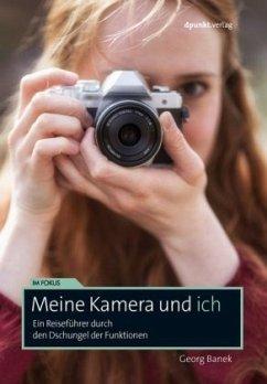 Meine Kamera und ich - Banek, Georg
