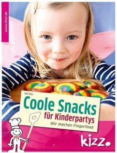 Coole Snacks für Kinderpartys - Voss, Kati