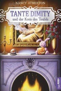 Tante Dimity und der Kreis des Teufels / Tante Dimity Bd.6 - Atherton, Nancy
