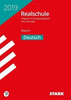 Original-Prüfungen Realschule Bayern 2019 - Deutsch