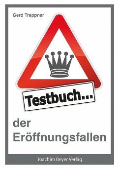 Testbuch der Eröffnungsfallen - Treppner, Gerd