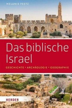 Das biblische Israel - Peetz, Melanie