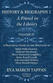 History and Biography I - A Friend in the Library - Volume IV (eBook, ePUB)