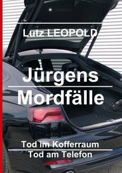 Jürgens Mordfälle 3 - LEOPOLD, Lutz