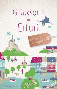 Glücksorte in Erfurt - Fichtel, Jessika