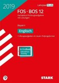 Abiturprüfung FOS/BOS Bayern 2019 - Englisch 12. Klasse