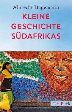 Kleine Geschichte Südafrikas (eBook, ePUB) - Hagemann, Albrecht