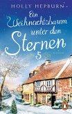 Ein Weihnachtsbaum unter den Sternen / Unter den Sternen Bd.5 (eBook, ePUB)