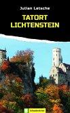 Tatort Lichtenstein (eBook, ePUB)