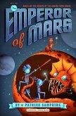 The Emperor of Mars (eBook, ePUB)