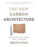 The New Carbon Architecture (eBook, ePUB)