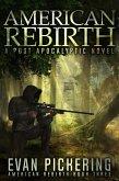 American Rebirth: A Post-Apocalyptic Novel (eBook, ePUB)