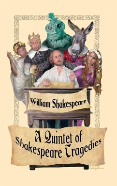 A Quintet of Shakespeare Tragedies (Romeo and Juliet, Hamlet, Macbeth, Othello, and King Lear)