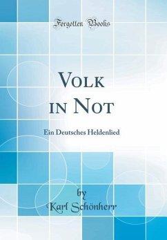 Volk in Not - Schönherr, Karl