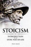 Stoicism : Introduction to the Stoic Way of Life (eBook, ePUB)