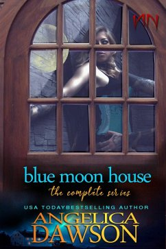 Blue Moon House: The Complete Series (eBook, ePUB)