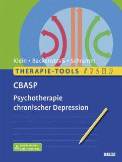 Therapie-Tools CBASP - Klein, Jan Philipp; Backenstraß, Matthias; Schramm, Elisabeth
