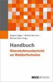 Handbuch Oberstufenunterricht an Waldorfschulen