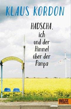 Hadscha, ich und der Himmel über der Pampa - Kordon, Klaus