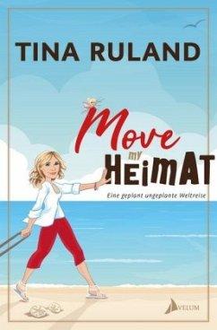 Move my Heimat - Ruland, Tina