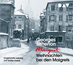 Weihnachten bei den Maigrets, 2 Audio-CDs - Simenon, Georges