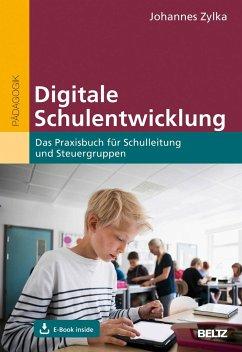 Digitale Schulentwicklung - Zylka, Johannes
