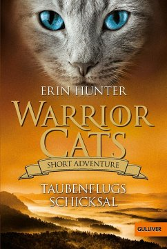 Taubenflugs Schicksal / Warrior Cats - Short Adventure Bd.4 - Hunter, Erin