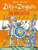 Der Rüpelritter / Zilly und Zingaro