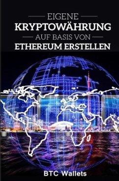 Eigene Kryptowährung auf Basis von Ethereum ers...