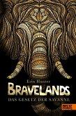 Das Gesetz der Savanne / Bravelands Bd.2