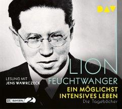 Ein möglichst intensives Leben. Die Tagebücher, 5 Audio-CDs - Feuchtwanger, Lion