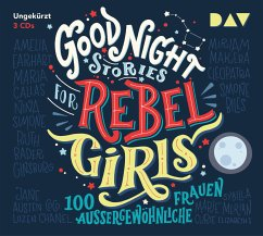 Good Night Stories for Rebel Girls Bd.1 (3 Audio-CDs) - Favilli, Elena; Cavallo, Francesca