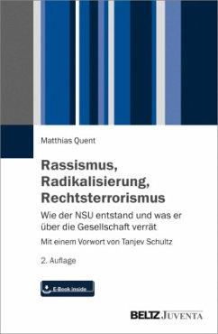 Rassismus, Radikalisierung, Rechtsterrorismus - Quent, Matthias