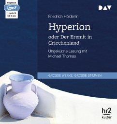 Hyperion oder Der Eremit in Griechenland, 1 MP3-CD - Hölderlin, Friedrich