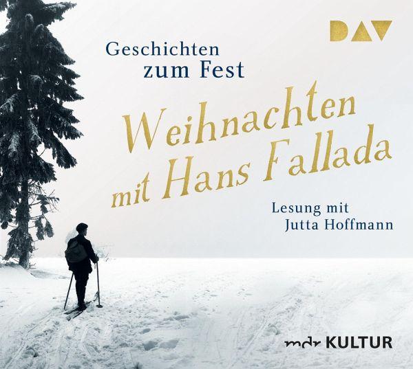 Weihnachten mit Hans Fallada. Geschichten zum Fest, 2 Audio-CDs von ...