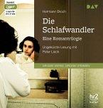Die Schlafwandler. Eine Romantrilogie, 3 MP3-CDs