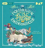 Reise ins Eisland / Der Polarbären-Entdeckerclub Bd.1 (1 MP3-CD)