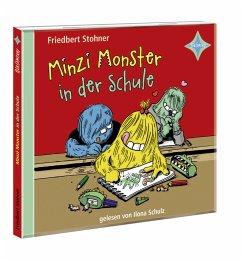 Minzi Monster in der Schule, 1 Audio-CD - Stohner, Friedbert
