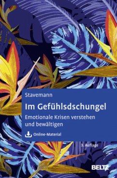 Im Gefühlsdschungel - Stavemann, Harlich H.