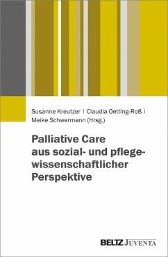 Palliative Care aus sozial- und pflegewissenschaftlicher Perspektive
