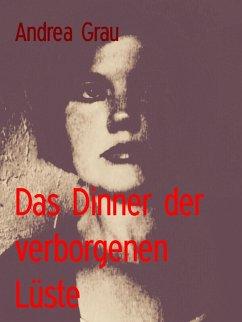 Das Dinner der verborgenen Lüste (eBook, ePUB)