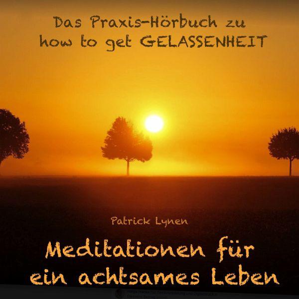 how to get Gelassenheit: Das Praxis-Hörbuch (MP3-Download) - Lynen, Patrick