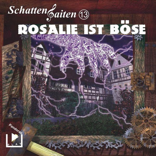 Schattensaiten 13 - Rosalie ist böse (MP3-Download) - Behnke, Katja
