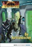 Die Aufständischen / Maddrax Bd.477 (eBook, ePUB)